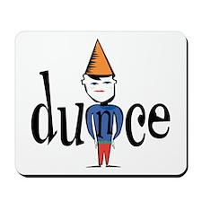 Dunce Mousepad