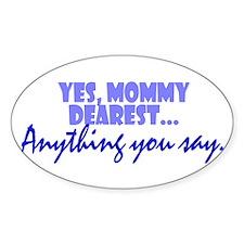 Mommy Dearest Oval Decal
