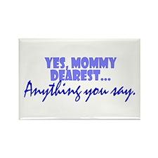 Mommy Dearest Rectangle Magnet