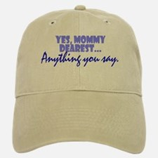 Mommy Dearest Baseball Baseball Cap