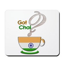 Got Chai? Indian - Mousepad