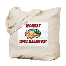 Wombat trapped in a human body Tote Bag