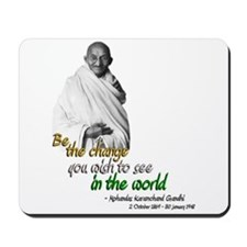 Mahatma Gandhi - Be The Change - Mousepad