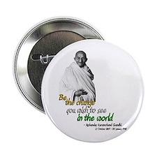 "Mahatma Gandhi - Be The Change - 2.25"" Button"