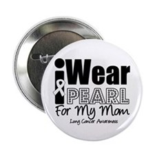 """I Wear Pearl For My Mom 2.25"""" Button"""