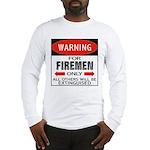 Firemen Long Sleeve T-Shirt