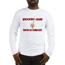Whooping Crane trapped in a human body Long Sleeve