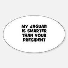 my Jaguar is smarter than you Oval Decal