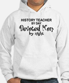 History Teacher Devoted Mom Hoodie