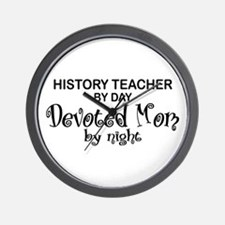 History Teacher Devoted Mom Wall Clock