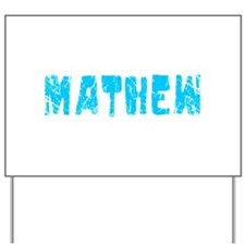 Mathew Faded (Blue) Yard Sign