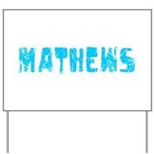 Mathews Faded (Blue) Yard Sign