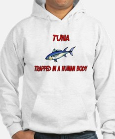 Tuna trapped in a human body Hoodie