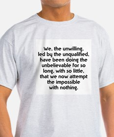 We the unwilling Ash Grey T-Shirt