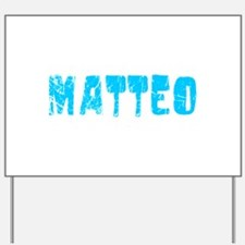 Matteo Faded (Blue) Yard Sign