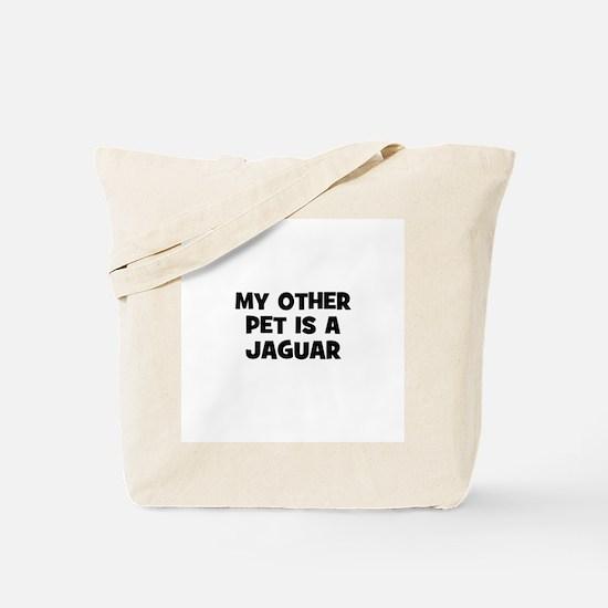 my other pet is a Jaguar Tote Bag