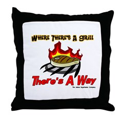 Where there's a Grill There's Throw Pillow