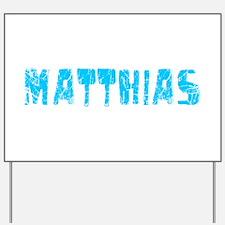 Matthias Faded (Blue) Yard Sign