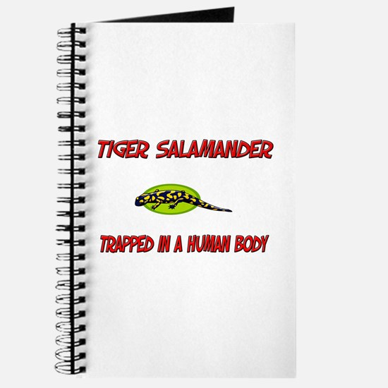 Tiger Salamander trapped in a human body Journal
