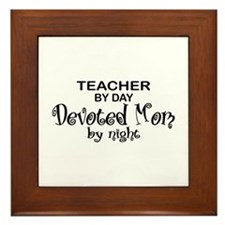 Teacher Devoted Mom Framed Tile