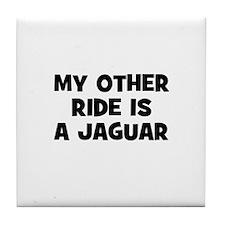 my other ride is a Jaguar Tile Coaster
