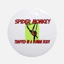 Spider Monkey trapped in a human body Ornament (Ro