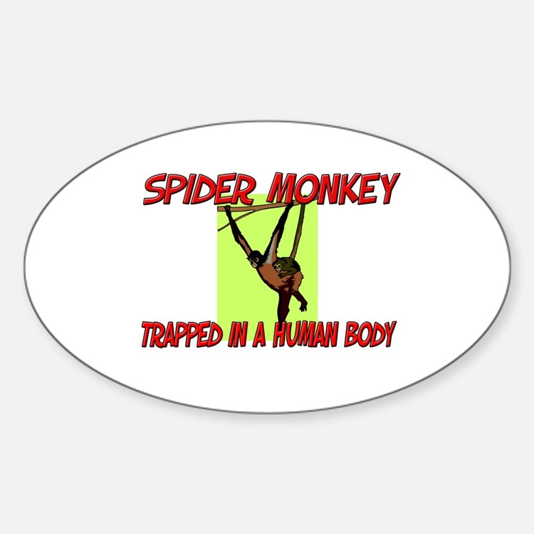 Spider Monkey trapped in a human body Decal
