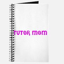 """""""Tutor Mom"""" Journal"""