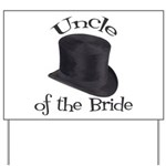 Top Hat Bride's Uncle Yard Sign