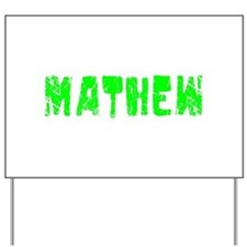 Mathew Faded (Green) Yard Sign