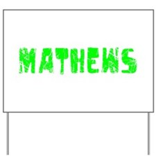 Mathews Faded (Green) Yard Sign