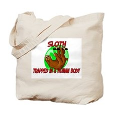Sloth trapped in a human body Tote Bag