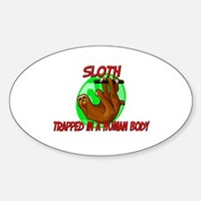 Sloth trapped in a human body Oval Decal