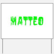 Matteo Faded (Green) Yard Sign