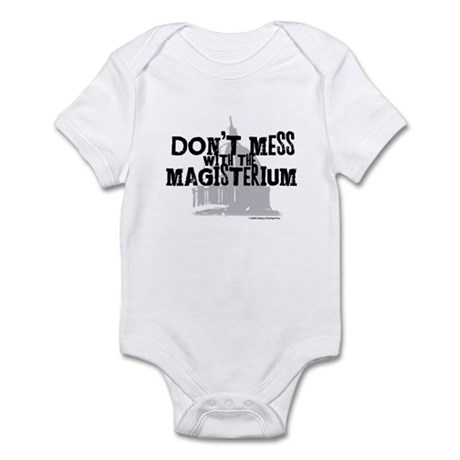 Don't Mess with the Magisteri Infant Bodysuit