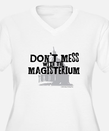Don't Mess with the Magisteri T-Shirt