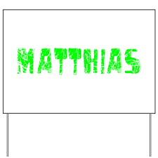 Matthias Faded (Green) Yard Sign