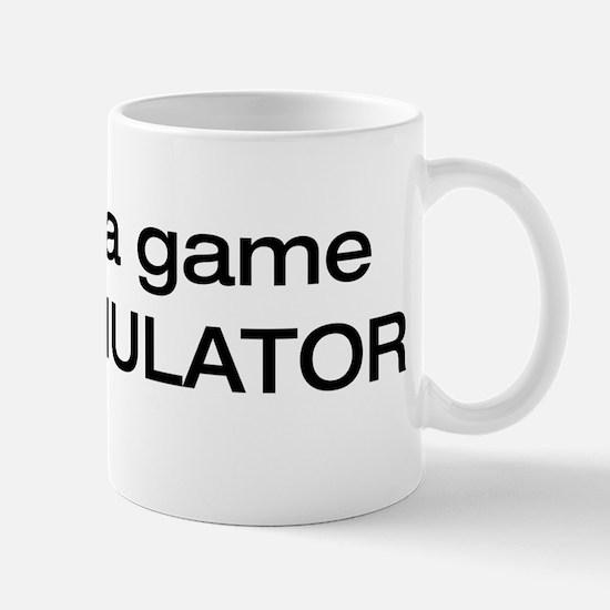 it's NOT a game Mug