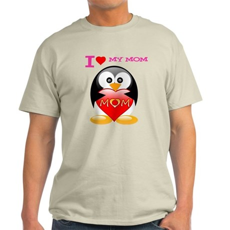 I love my mom tux Light T-Shirt