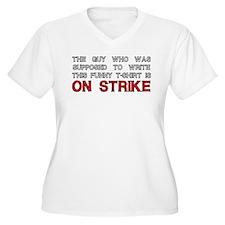 On Strike T-Shirt