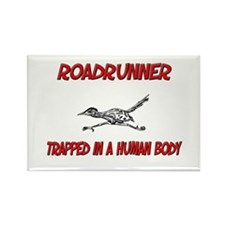 Roadrunner trapped in a human body Rectangle Magne