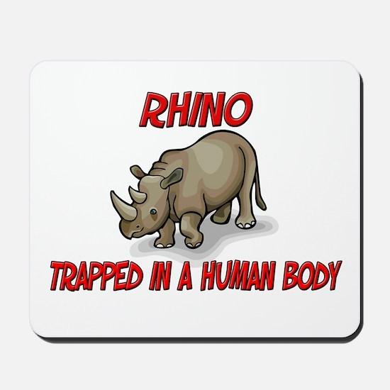 Rhino trapped in a human body Mousepad