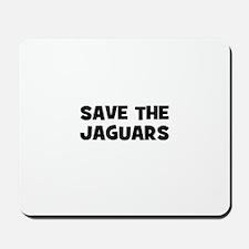 save the Jaguars Mousepad