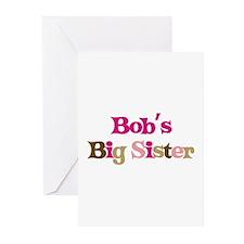 Bob's Big Sister Greeting Cards (Pk of 10)