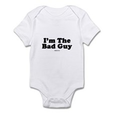 I'm The Bad Guy Infant Bodysuit