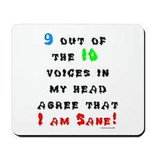 I Am Sane! Mousepad