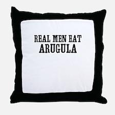 Real Men Eat Arugula Throw Pillow