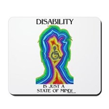 Disability is Just a State Mousepad