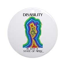 Disability is Just a State Ornament (Round)