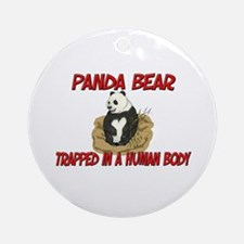 Panda Bear trapped in a human body Ornament (Round